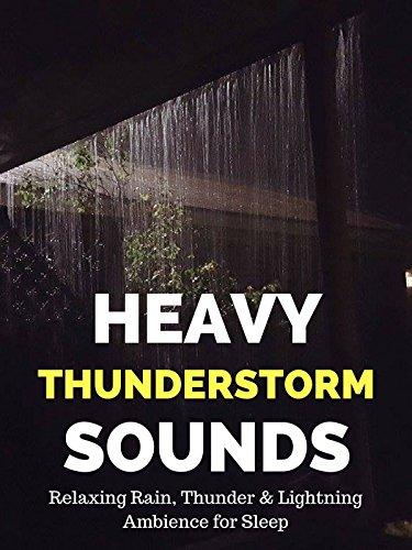 Heavy Thunderstorm Sounds - Relaxing Rain, Thunder & Lightning Ambience for Sleep