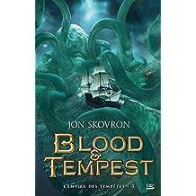 Blood & Tempest: L'Empire des tempêtes, T3 (French Edition)