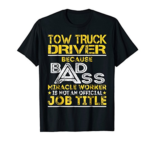 Tow Truck Driver Miracle Worker Job Title -