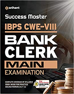 Success Master IBPS-VIII Bank Clerk Mains Exam 2018 - byArihant Experts
