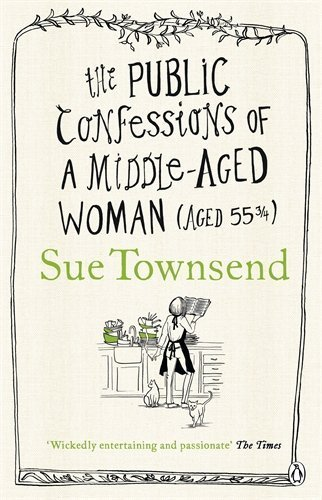 The Public Confessions of a Middle-Aged Woman by Townsend, Sue (2012) Paperback