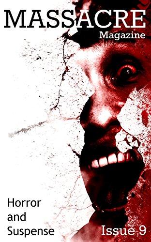 Massacre Magazine - Issue 9: Horror and Suspense
