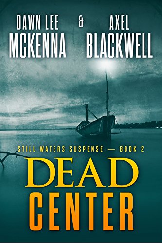Dead Center (The Still Waters Suspense Series Book 2) cover