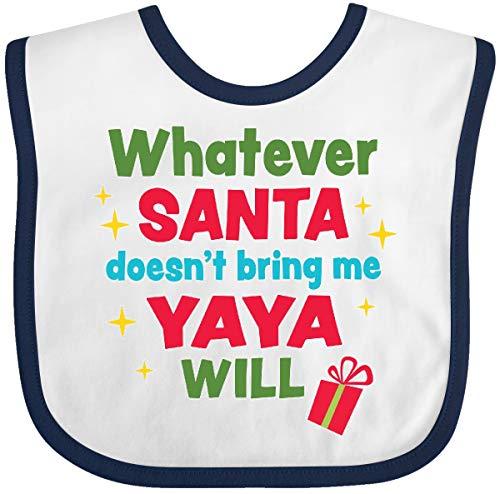 Inktastic Christmas Whatever Santa Doesn't Bring Me Yaya Baby Bib White/Navy (Best Greek Jokes Ever)