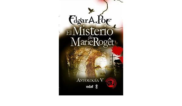 Amazon.com: El misterio de Marie Roget (Icaro) (Spanish Edition) eBook: EDGAR ALLAN POE, Alberto Santos Castillo, Ricardo Summers, Aníbal Froufe, ...