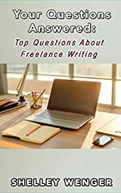 Your Questions Answered: Top Questions About Freelance Writing