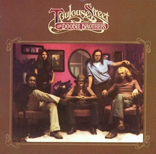 The Doobie Brothers - Toulouse Street [No USA] (Remastered, Japan - Import)