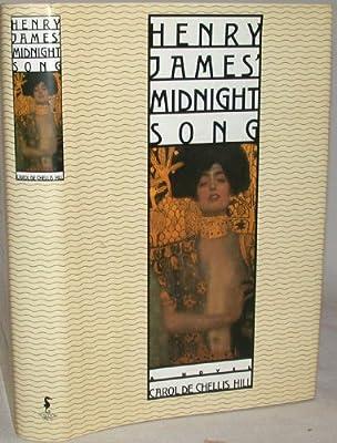 Henry James' Midnight Song