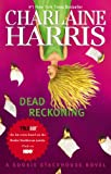 Dead Reckoning, Charlaine Harris, 0425261158