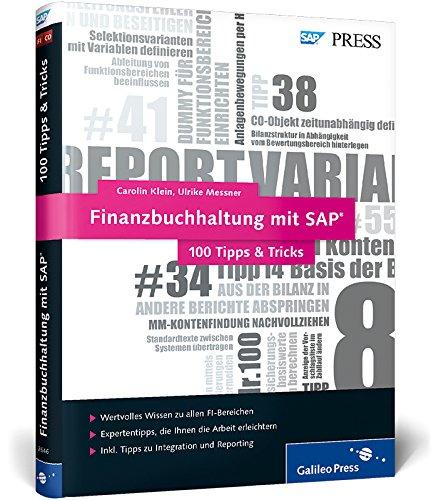 Finanzbuchhaltung mit SAP - 100 Tipps & Tricks: Die besten Tipps für das SAP-Finanzwesen (SAP FI) (SAP PRESS)