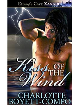 Kiss of the Wind by [Boyett-Compo, Charlotte]