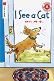 I See a Cat (I Like to Read® Level A 6x9)