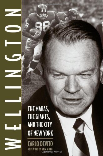 Wellington: The Maras, the Giants, and the City of New York by Carlo DeVito - Mall Wellington