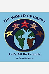 The World of Happy: Let's All be Friends Paperback
