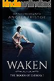 Waken (The Woods of Everod Book 1)