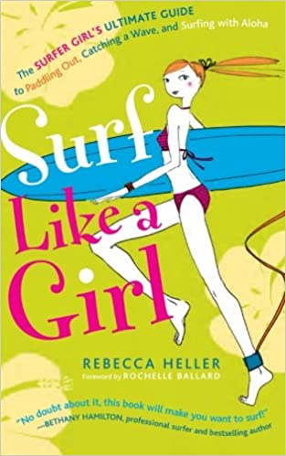 Image result for Rebecca Heller Surf Like A Girl