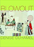 Blowout (Pitt Poetry Series)