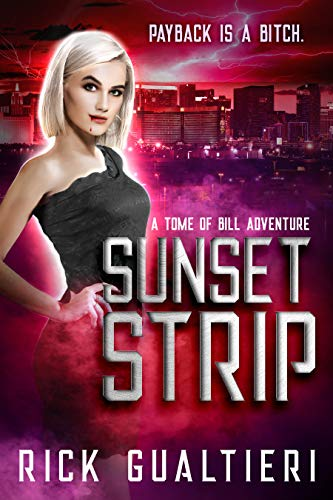 Sunset Strip: a Tome of Bill Adventure