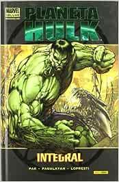 Planeta Hulk. Integral (Marvel Deluxe): Amazon.es: Greg