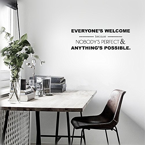 Removable Wall Decals Inspirational Vinyl Wall Art Everyone's Welcome Because Nobody's Perfect & anything's Possible.