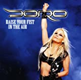 Doro: Raise Your Fist In The Air (Limited Digipack) (Audio CD)