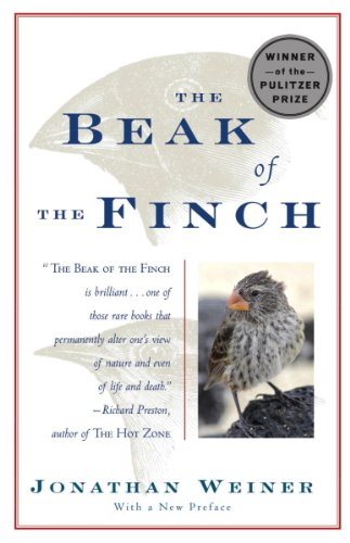 The Beak of the Finch: A Story of Evolution in Our (Finch Natural)