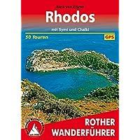 Rhodos mit Symi und Chalki: 50 Touren. Mit GPS-Tracks. (Rother Wanderführer)