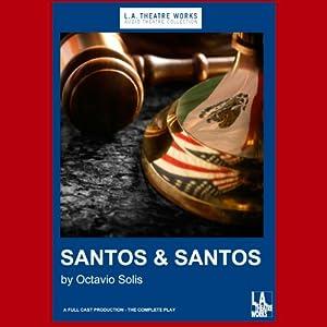 Santos & Santos (Dramatization) Performance