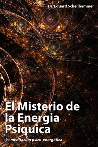 El Misterio de la Energia Psiquica (Spanish Edition)