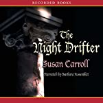 The Night Drifter | Susan Carroll