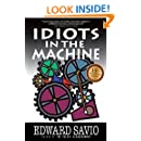 Idiots in the Machine (15th Anniversary Edition)