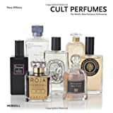Cult Perfumes, Tessa Williams, 1858945771