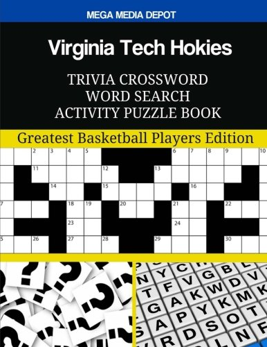 Virginia Tech Hokies Trivia Crossword Word Search Activity Puzzle Book: Greatest Basketball Players Edition ()