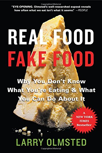 Pdf Money Real Food/Fake Food Why You Don't Know What You're Eating and What You Can Do About It