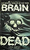 Brain Dead, Linda Brieno, 0843926457