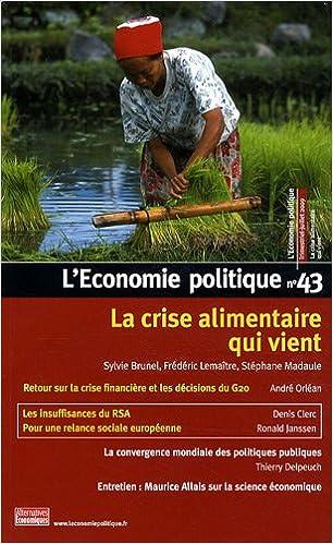 Livre gratuits en ligne L'Economie politique, N° 43, Trimestriel-J : La crise alimentaire qui vient epub, pdf