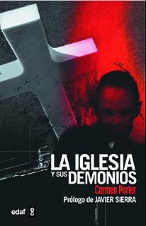 La iglesia y sus demonios (Mundo mágico y heterodoxo nº 33) (Spanish Edition