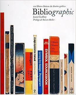 Bibliographic: 100 libros clásicos de diseño gráfico: Amazon ...
