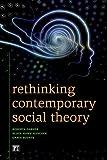 Rethinking Contemporary Social Theory, Roberta Garner and Black Hawk Hancock, 1612052606