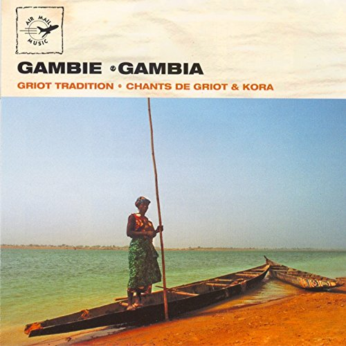 Gambie - Gambia: Griot Tradition / Chants de Griots & Kora (Air Mail Music Collection) (Kora Collection)