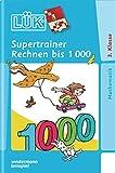 LÜK: Supertrainer Rechnen bis 1000