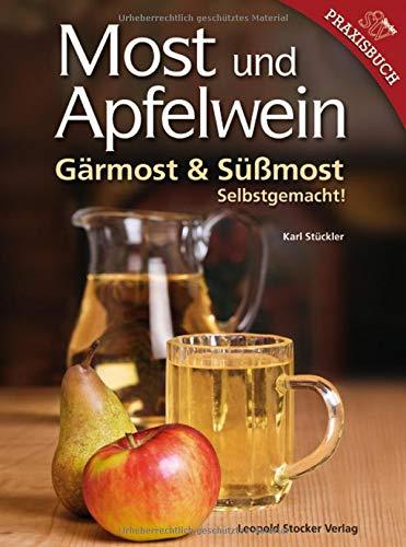 Most Und Apfelwein  Gärmost And Süßmost Selbstgemacht