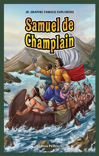 Samuel De Champlain (Jr. Graphic Famous Explorers) by Powerkids Pr