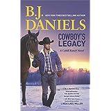 Cowboy's Legacy (Cahill Ranch)