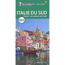Italie du Sud - Rome - excursions en Sicile : Guide Vert