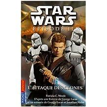 L'Attaque Des Clones V. 1: Star Wars - Episode 2