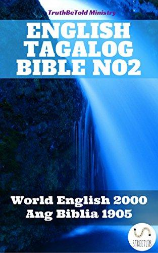 English Tagalog Bible No2: World English 2000 - Ang