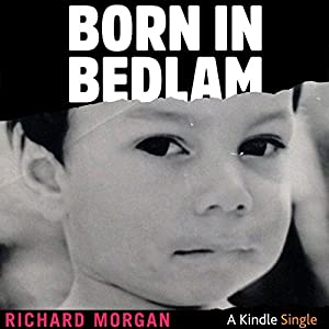 Born in Bedlam Hörbuch