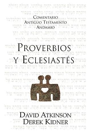 Proverbios y Eclesiastés (Spanish Edition) (Proverbios Y Eclesiastes)