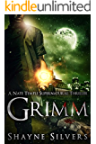 Grimm: A Novel In The Nate Temple Supernatural Thriller Series (The Temple Chronicles Book 3) (English Edition)